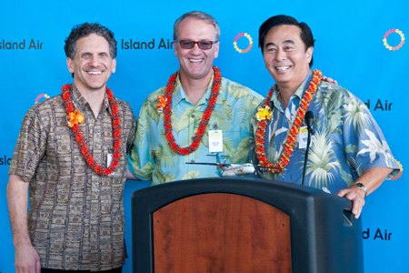 Island Air (Hawaii) (L-R) Paul Marinelli, VP Lawrence Investments; Michael Rodynuck, Senior Consultant; Les Murashige, Island Air CEO (IN)(LRW)